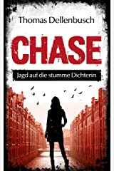 CHASE: Jagd auf die stumme Dichterin (German Edition) Kindle Edition