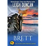 Brett: The Officer and The New Girl In Town, A Heartwarming Romance (The Hometown Heroes Series Book 2)