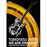 WE ARE DREAMER ~50th BIRTHDAY SPECIAL CELEBRATION GIG~ [Blu-ray] [DVD]