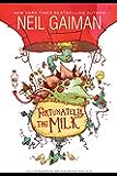 Fortunately, the Milk (English Edition)