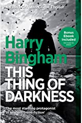 This Thing of Darkness: Fiona Griffiths Crime Thriller Series Book 4 (DC Fiona Griffiths) Kindle Edition