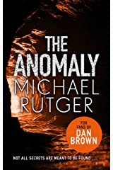 The Anomaly: The blockbuster thriller that will take you back to our darker origins . . . Kindle Edition