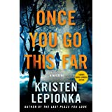 Once You Go This Far: A Mystery