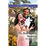 The Bridesmaid's Wedding (Legends Of The Outback Book 2)