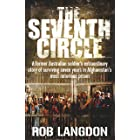 The Seventh Circle: A former Australian soldier's extraordinary story of surviving seven years in Afghanistan's most notoriou