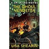 The Ghoul Vendetta: A Spi Files Novel: 4