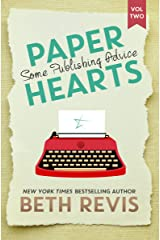 Paper Hearts, Volume 2: Some Publishing Advice Kindle Edition