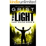 The Light: Post Apocalyptic Survival Fiction (Last Mayor Book 9)