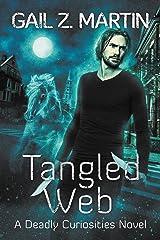 Tangled Web: A Deadly Curiosities Novel Kindle Edition