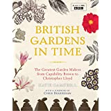 British Gardens in Time (English Edition)