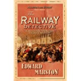 The Railway Detective: The bestselling Victorian mystery series (Railway Detective series Book 1)