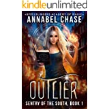 Outlier: Sentry of the South (Spellslingers Academy of Magic Book 4)