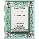 EARLY MUSIC FOR THE HARP
