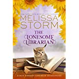The Lonesome Librarian: A Heartwarming Journey of Faith, Hope & Love (First Street Church Romances Book 5)
