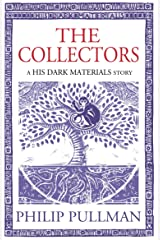 The Collectors: His Dark Materials Story (Kindle Single) Kindle Edition