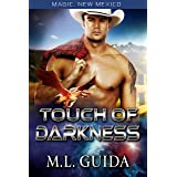 Touch of Darkness: A Scifi Alien Romance (Magic, New Mexico Book 7)