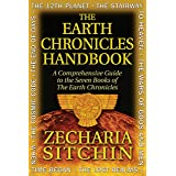 Earth Chronicles Handbook: A Comprehensive Guide to the Seven Books of The Earth Chronicles