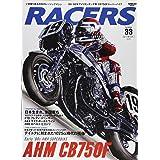 RACERS - レーサーズ -  Vol.33 AHM CB750F (サンエイムック)