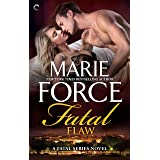 Fatal Flaw (The Fatal Series Book 4)