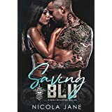 Saving Blu (Kings Reapers MC Book 4)