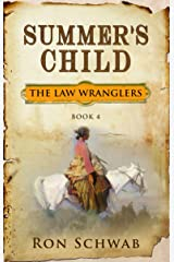 Summer's Child (The Law Wranglers Book 4) Kindle Edition