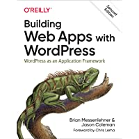 Building Web Apps with WordPress: WordPress as an Applicatio…