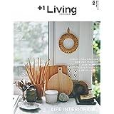 +1Living 105 LIFE INTERIORの家。 (別冊プラスワンリビング)