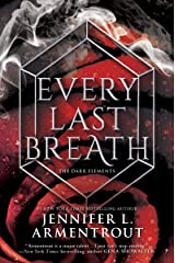 Every Last Breath (The Dark Elements Book 4) Kindle Edition