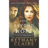 Love Beyond Hope (A Scottish, Time Travel Romance): Book 3 (Morna's Legacy Series)
