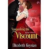 Vanquishing the Viscount (Wayward in Wessex Book 3)