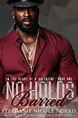 No Holds Barred (In The Heart of A Valentine Book 1) Kindle Edition