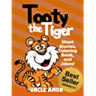 Tooty the Tiger: Short Stories, Games, Jokes, and More! (Fun Time Reader Book 10)