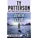Death Club: A Covert-Ops Suspense Action Novel (Warriors Series of Thrillers Book 9)