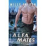A.L.F.A. Mates: An A.L.F.A. Novel