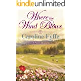 Where the Wind Blows (A Prairie Hearts Novel Book 1)