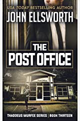 The Post Office (Thaddeus Murfee Legal Thriller Series Book 13) Kindle Edition
