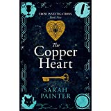 The Copper Heart (Crow Investigations Book 5)