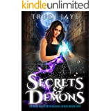 Secrets & Demons (Demon Hunter in Hiding Book 1)