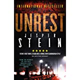 Unrest: from the Winner of the Danish Crime Academy's 2018 Novel of the Year (Axel Steen Book 1)
