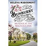 Bunburry - Murder at the Magnolia Inn: A Cosy Mystery Series (Countryside Mysteries: A Cosy Shorts Series Book 11)