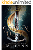Golden Curse (Fantasy and Fairytales Book 1) (English Edition)