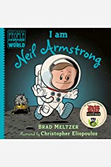 I am Neil Armstrong (Ordinary People Change the World) Kindle Edition