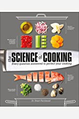 Science of Cooking: Every Question Answered to Perfect Your Cooking Hardcover