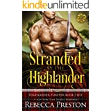 Stranded By The Highlander: A Scottish Time Travel Romance (Highlander Forever Book 2)