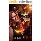 Magic in Those Eyes (Shayne Davies Book Two)