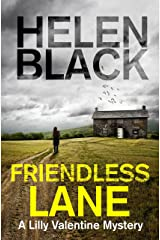 Friendless Lane: A Lilly Valentine novel (Lilly Valentine Series Book 6) Kindle Edition