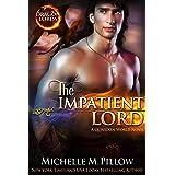 The Impatient Lord: A Qurilixen World Novel (Dragon Lords Book 8)