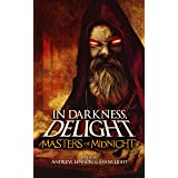 In Darkness, Delight: Masters of Midnight