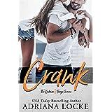Crank: A Small Town, Blue Collar Romance (The Gibson Boys Series Book 1)