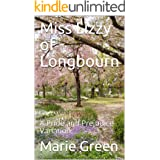 Miss Lizzy of Longbourn: A Pride and Prejudice Variation